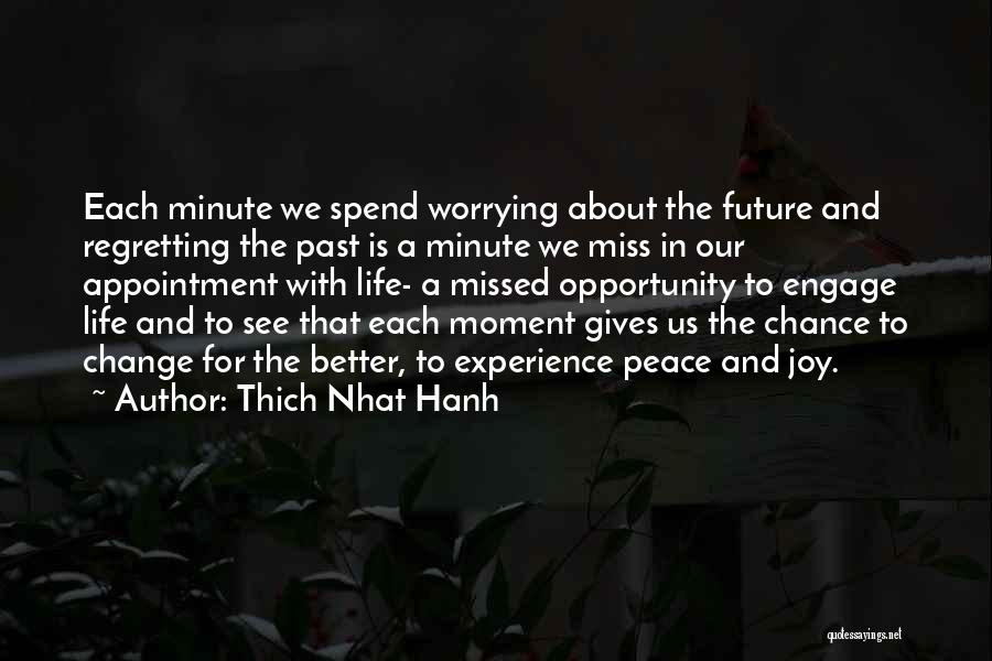 Life Change For Better Quotes By Thich Nhat Hanh