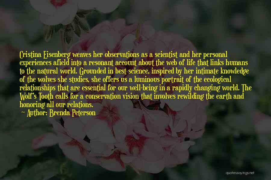 Life Changing For The The Best Quotes By Brenda Peterson