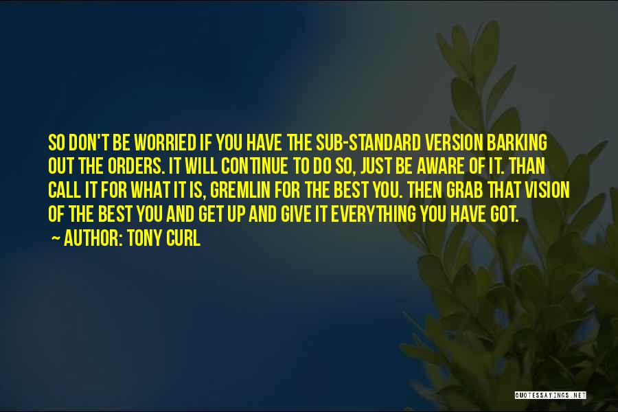 Life Changing For The The Best Quotes By Tony Curl