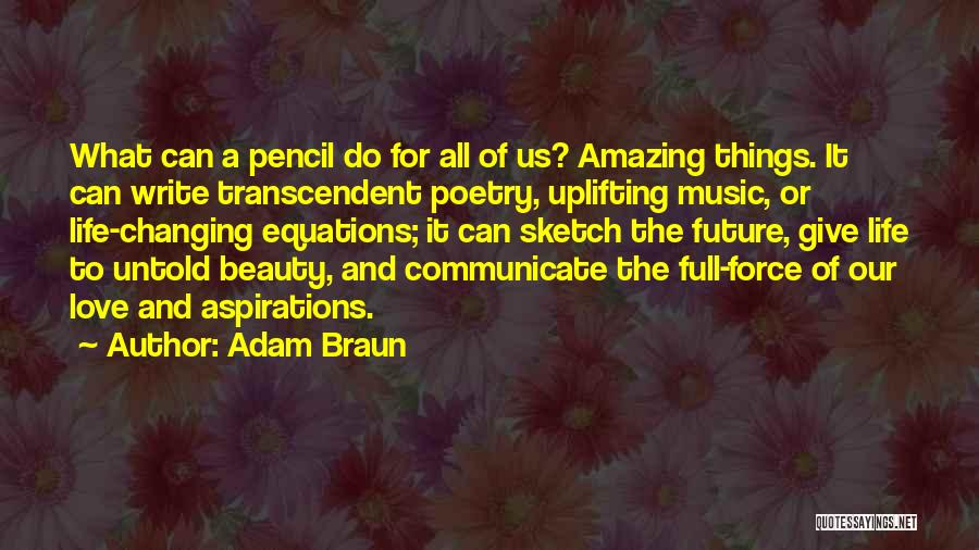 Life Changing Music Quotes By Adam Braun