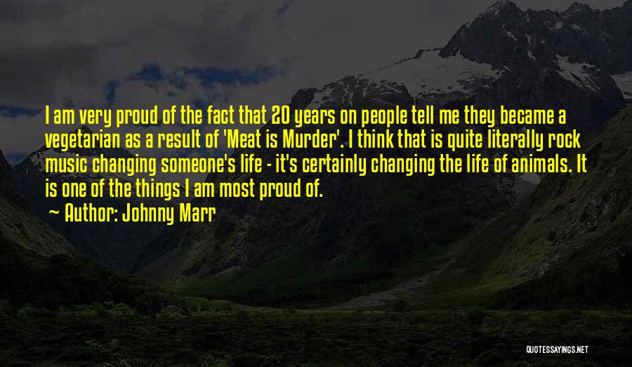Life Changing Music Quotes By Johnny Marr