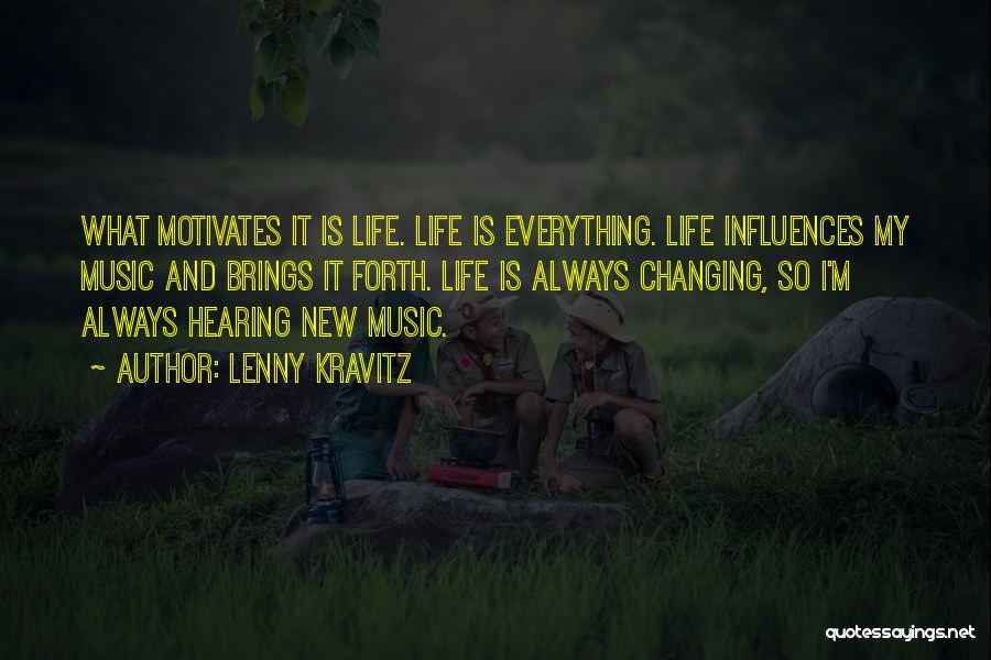 Life Changing Music Quotes By Lenny Kravitz