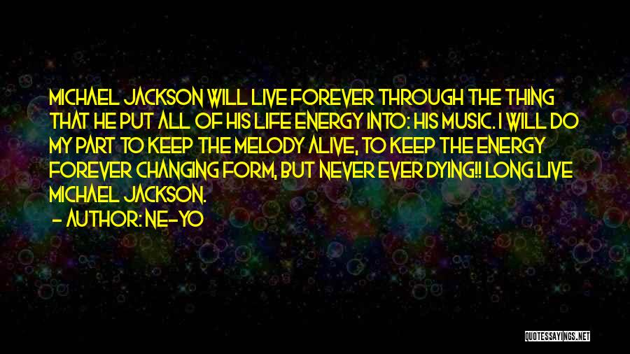 Life Changing Music Quotes By Ne-Yo