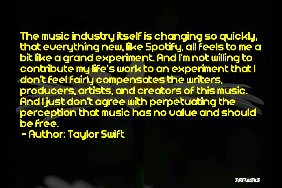 Life Changing Music Quotes By Taylor Swift