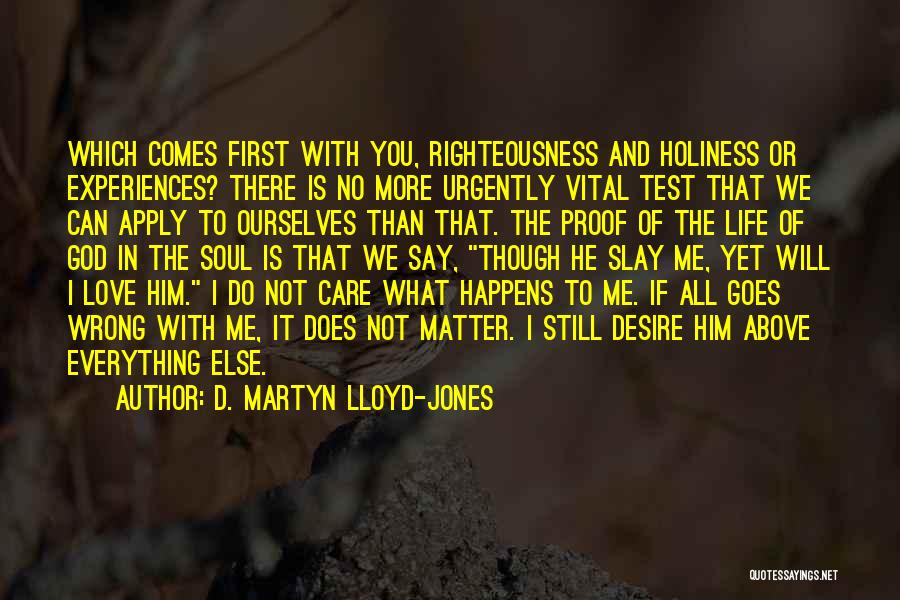 Life Comes And Goes Quotes By D. Martyn Lloyd-Jones