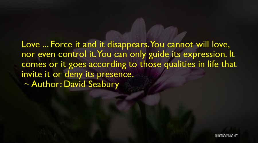 Life Comes And Goes Quotes By David Seabury