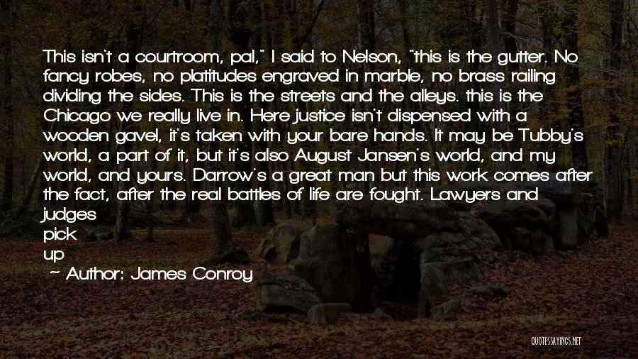 Life Comes And Goes Quotes By James Conroy