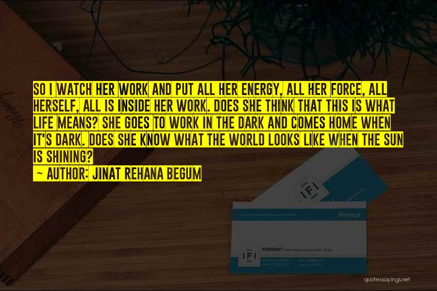 Life Comes And Goes Quotes By Jinat Rehana Begum