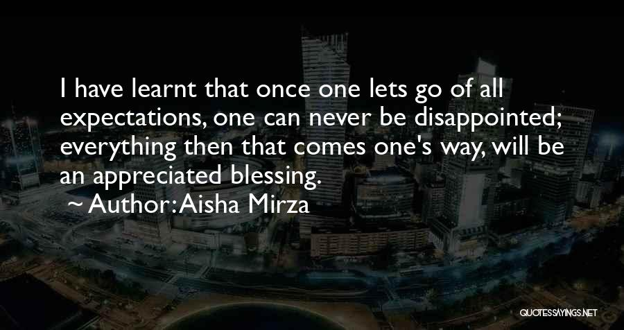 Life Comes Once Quotes By Aisha Mirza