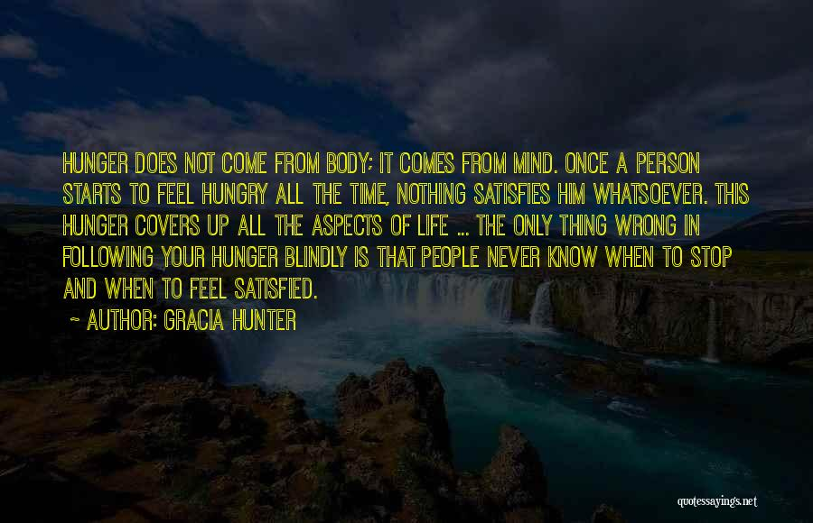 Life Comes Once Quotes By Gracia Hunter