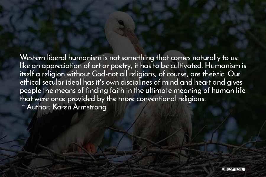 Life Comes Once Quotes By Karen Armstrong