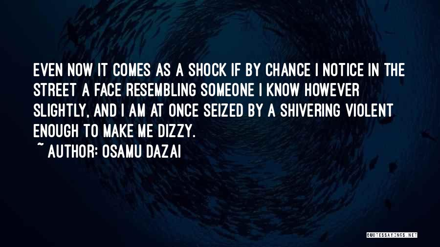 Life Comes Once Quotes By Osamu Dazai