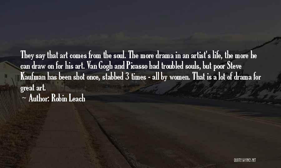 Life Comes Once Quotes By Robin Leach