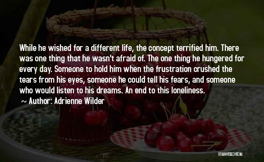 Life Concept Quotes By Adrienne Wilder