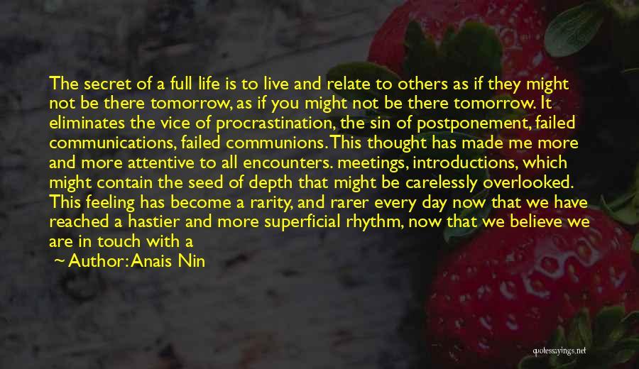 Life Concept Quotes By Anais Nin