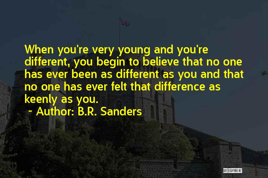 Life Concept Quotes By B.R. Sanders