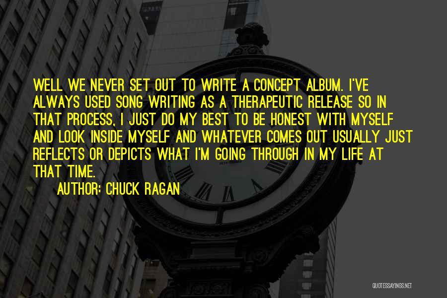 Life Concept Quotes By Chuck Ragan