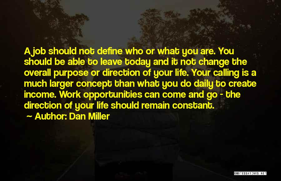Life Concept Quotes By Dan Miller