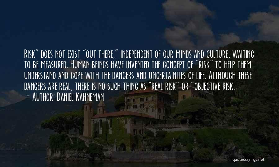 Life Concept Quotes By Daniel Kahneman