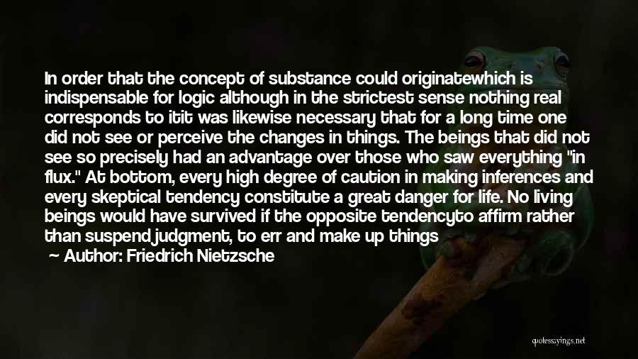 Life Concept Quotes By Friedrich Nietzsche