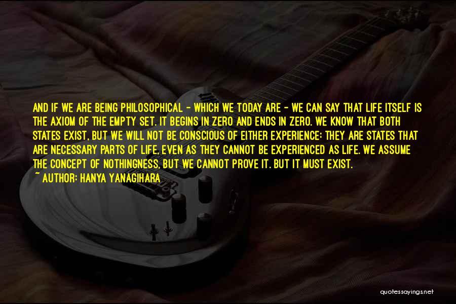 Life Concept Quotes By Hanya Yanagihara