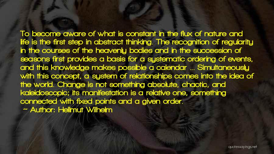 Life Concept Quotes By Hellmut Wilhelm