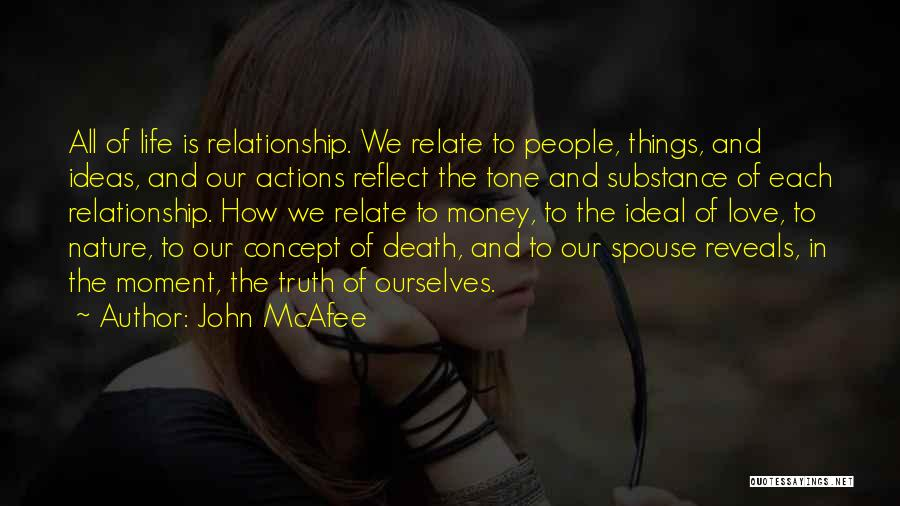 Life Concept Quotes By John McAfee