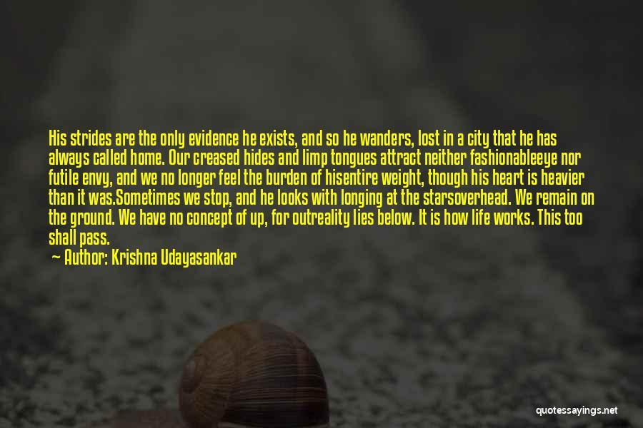 Life Concept Quotes By Krishna Udayasankar