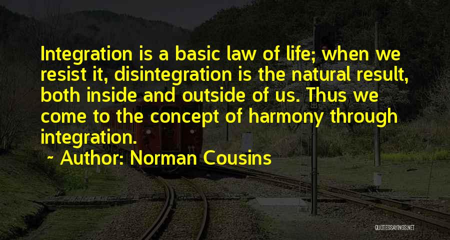 Life Concept Quotes By Norman Cousins