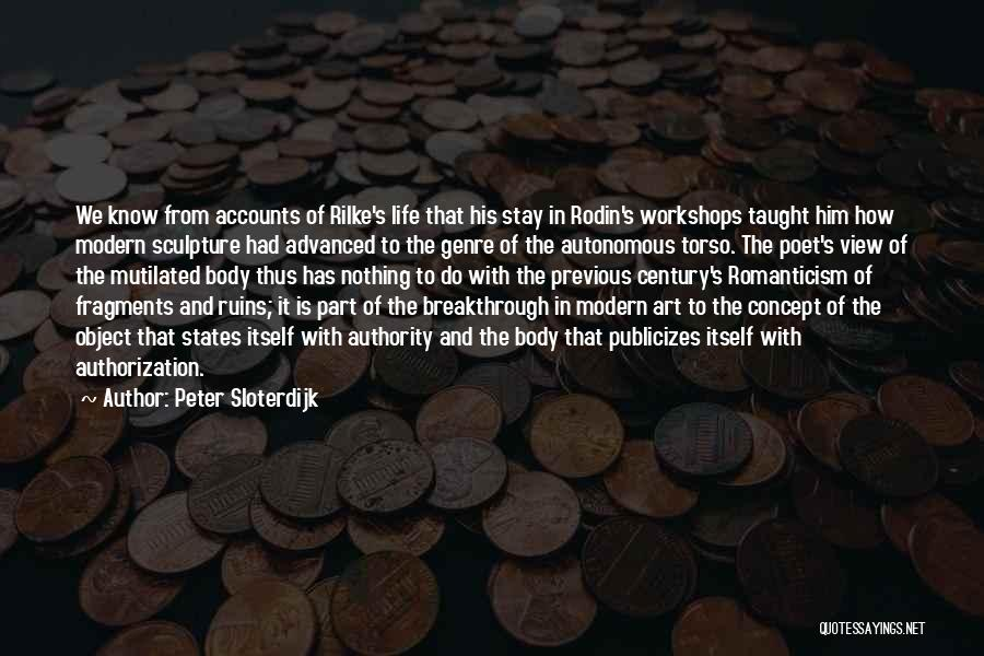 Life Concept Quotes By Peter Sloterdijk