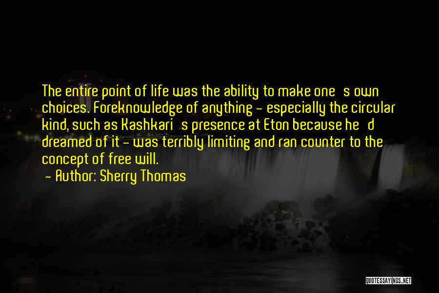 Life Concept Quotes By Sherry Thomas