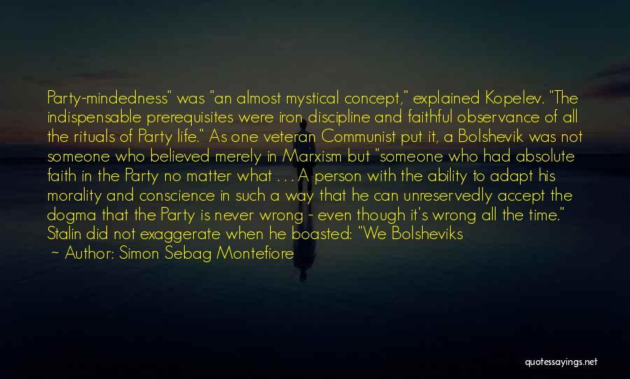 Life Concept Quotes By Simon Sebag Montefiore