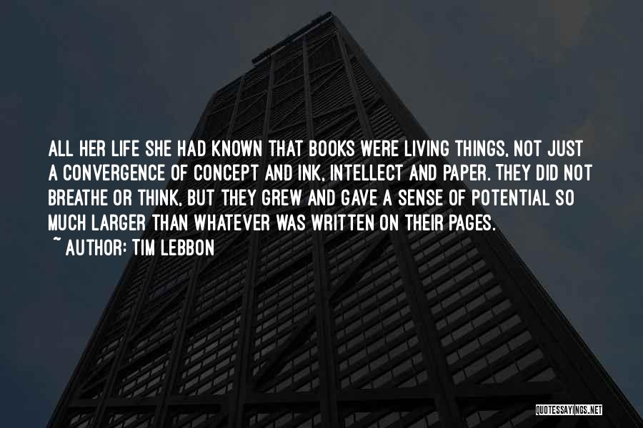 Life Concept Quotes By Tim Lebbon