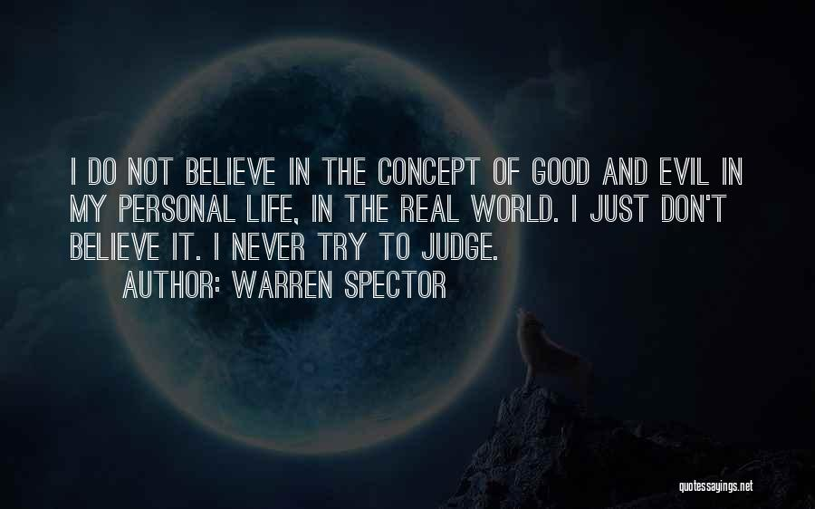 Life Concept Quotes By Warren Spector