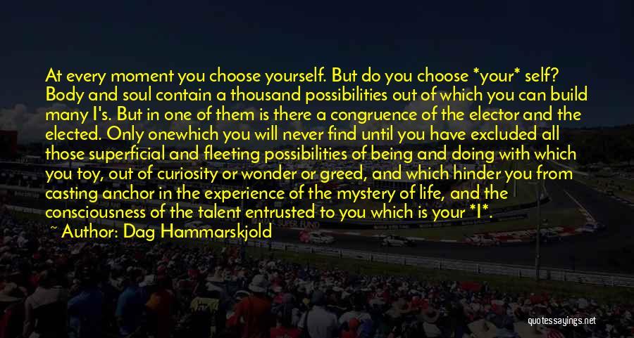 Life Congruence Quotes By Dag Hammarskjold