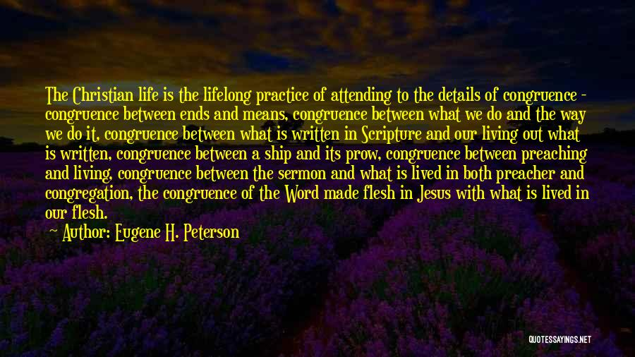 Life Congruence Quotes By Eugene H. Peterson