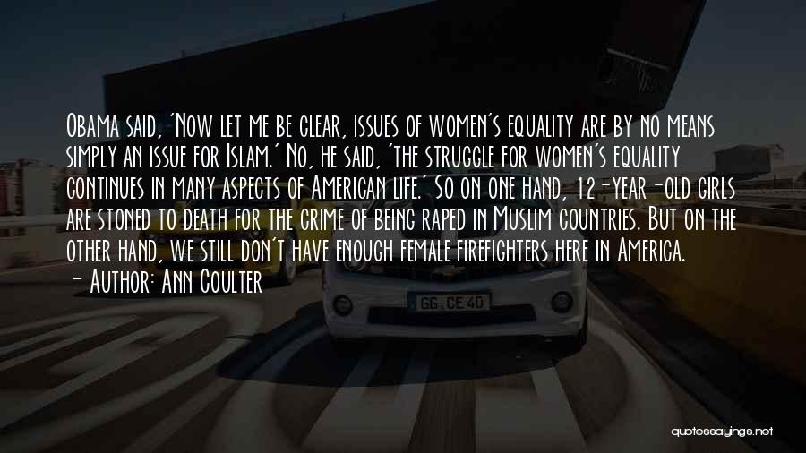 Life Continues Quotes By Ann Coulter