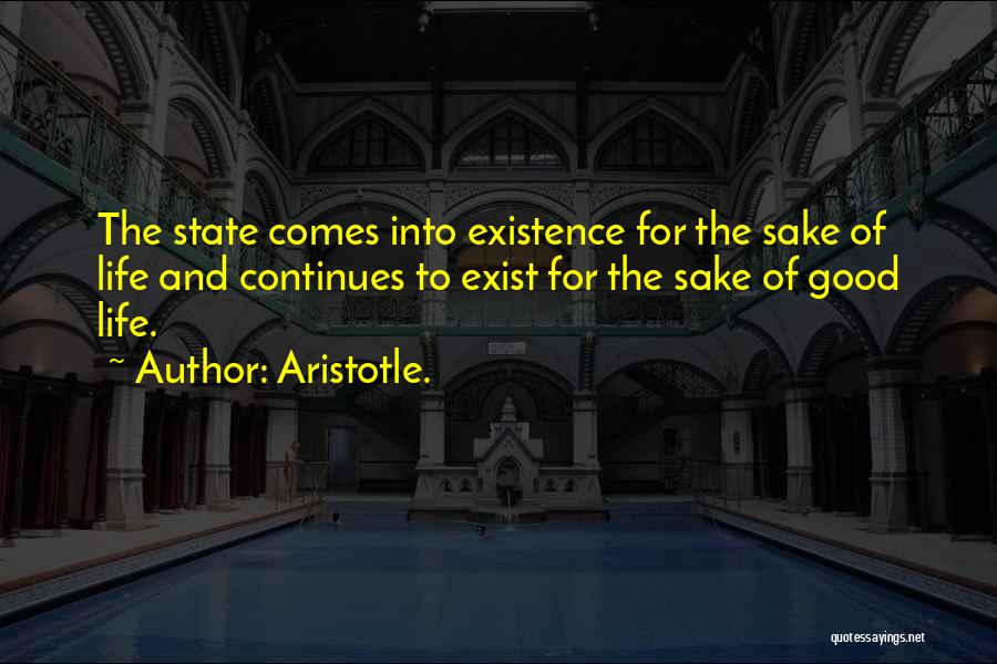 Life Continues Quotes By Aristotle.