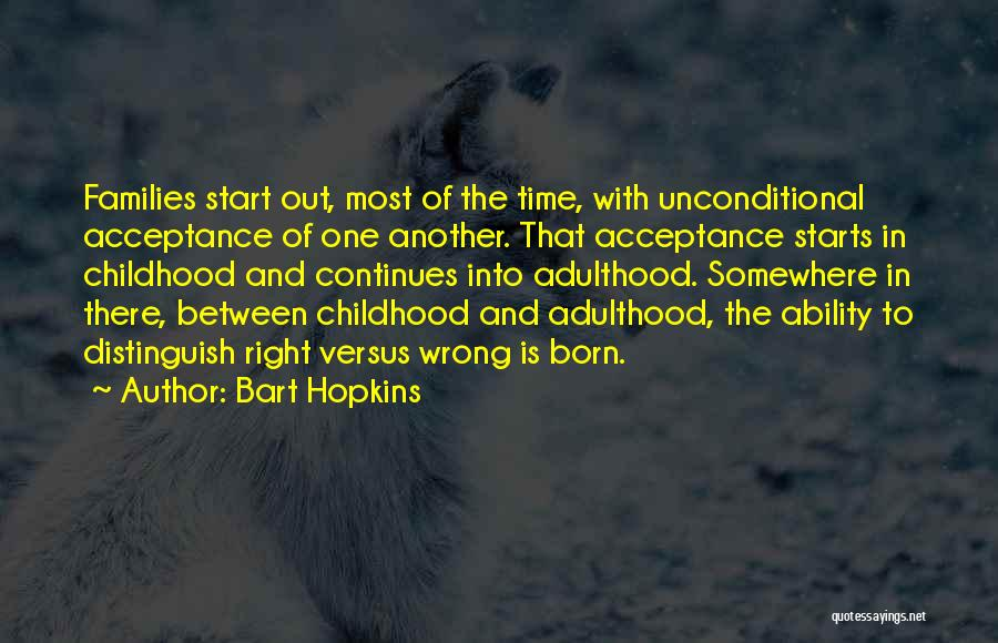 Life Continues Quotes By Bart Hopkins