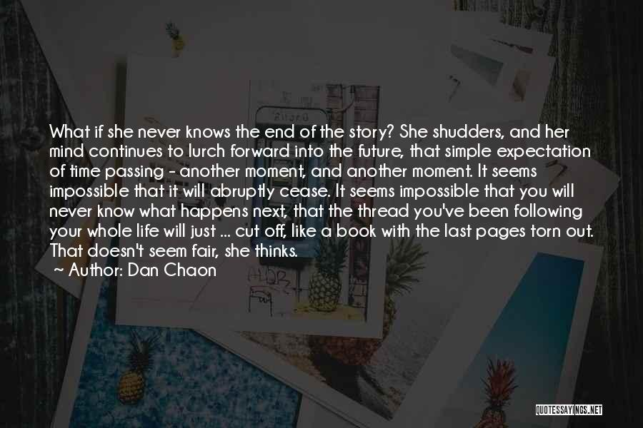Life Continues Quotes By Dan Chaon