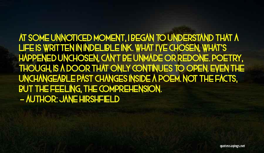 Life Continues Quotes By Jane Hirshfield
