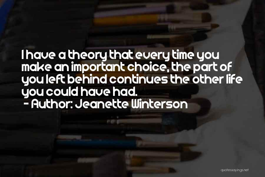 Life Continues Quotes By Jeanette Winterson