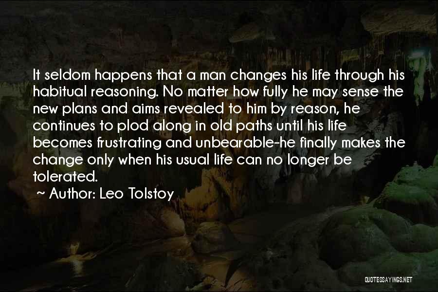 Life Continues Quotes By Leo Tolstoy