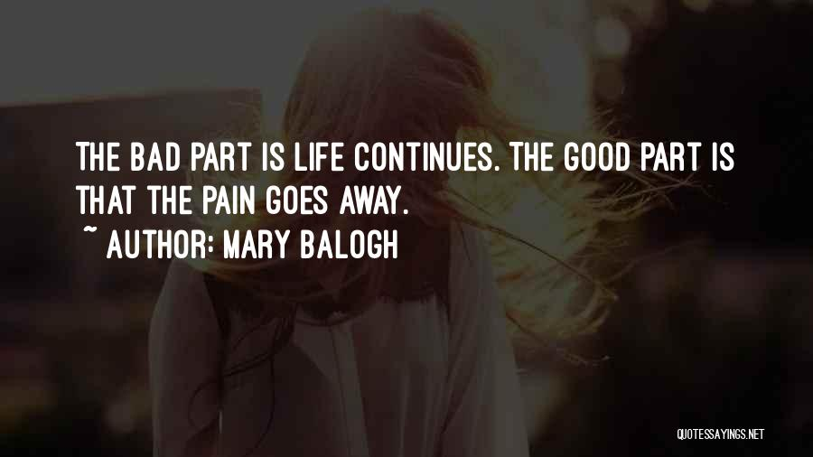 Life Continues Quotes By Mary Balogh