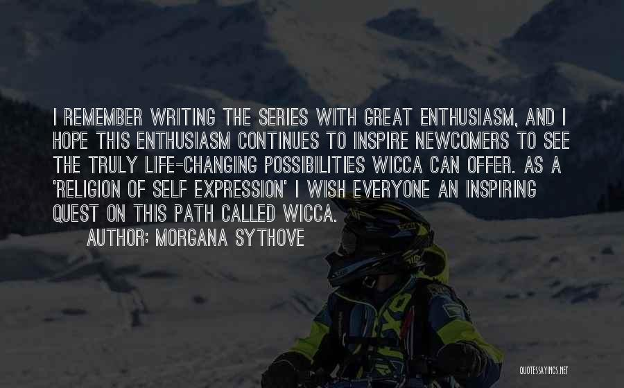 Life Continues Quotes By Morgana Sythove