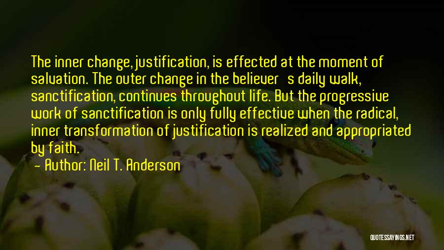 Life Continues Quotes By Neil T. Anderson