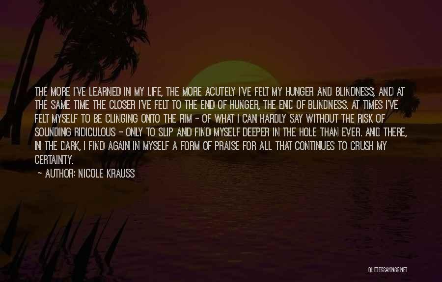 Life Continues Quotes By Nicole Krauss