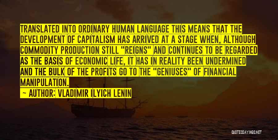 Life Continues Quotes By Vladimir Ilyich Lenin