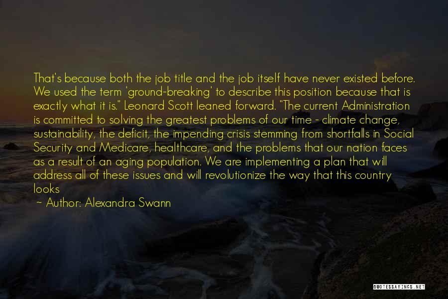 Life Continuing Quotes By Alexandra Swann