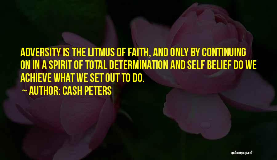 Life Continuing Quotes By Cash Peters